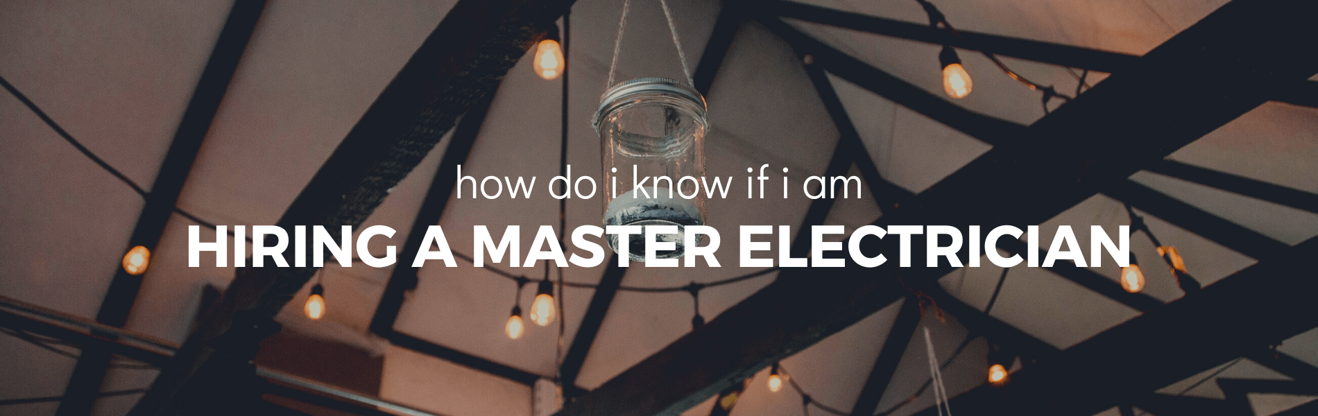 how do i know if i am hiring a master electrician