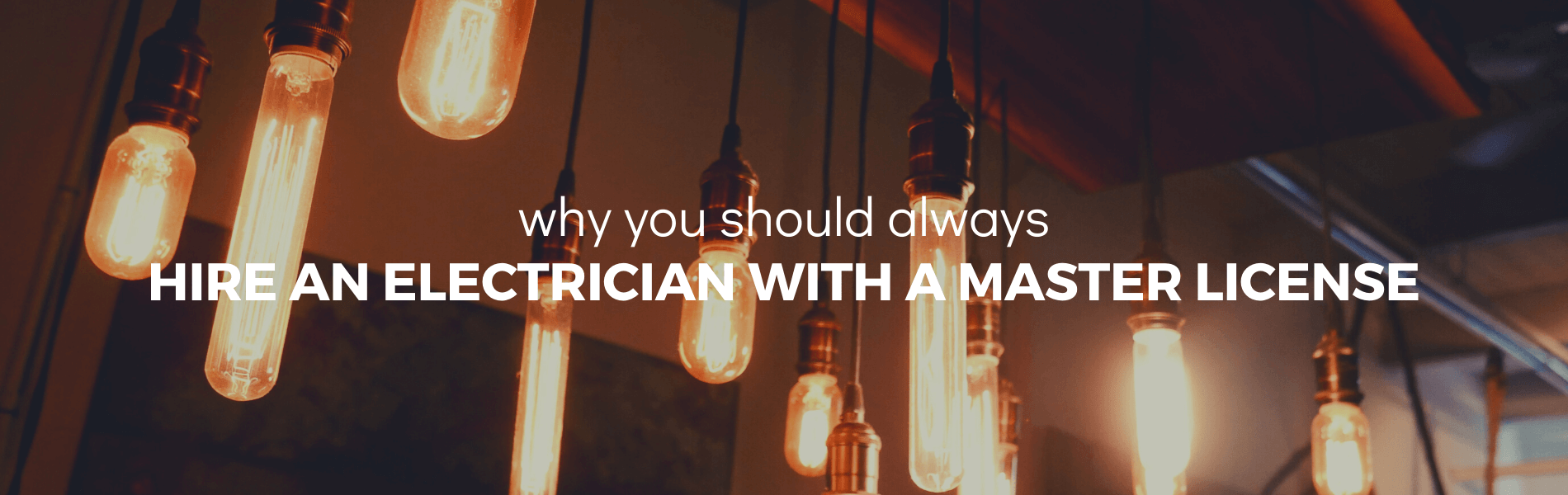 why you should always hire a master electrician